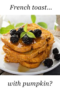French toast with pumpkin